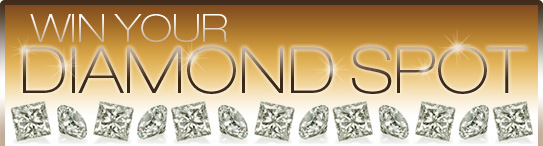Win Your Diamond Spot